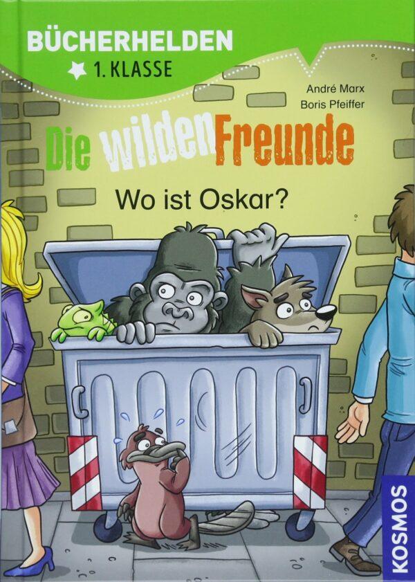 Die wilden Freunde, Bücherhelden 1. Klasse, Wo ist Oskar?